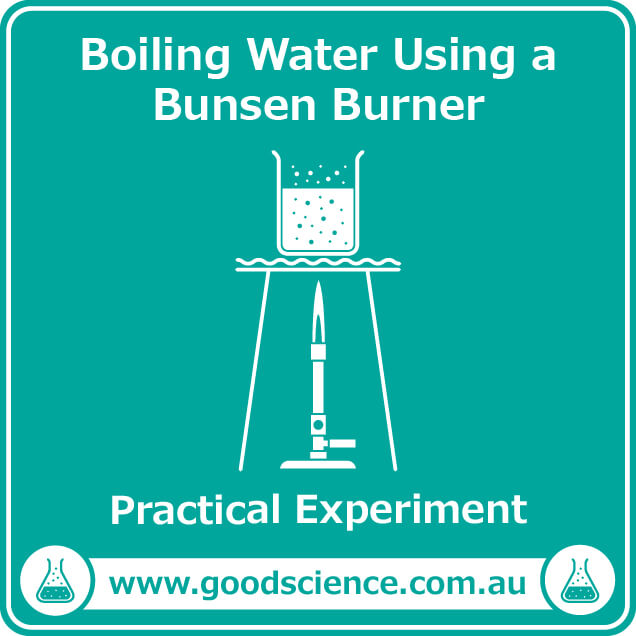 boiling water using a bunsen burner practical laboratory experiment
