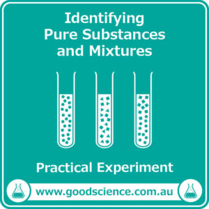 identifying pure substances and mixtures practical laboratory experiment
